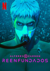 Altered Carbon: Reenfundados
