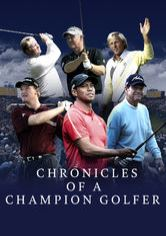 Chronicles of a Champion Golfer