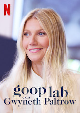 Goop lab con Gwyneth Paltrow