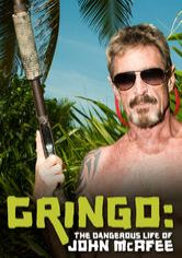 Gringo: The Dangerous Life of John McAfee