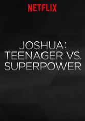 Joshua: Adolescente vs. Superpotencia