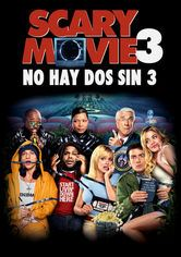 Scary movie 3: No hay dos sin 3