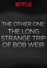 The Other One: The Long Strange Trip of Bob Weir